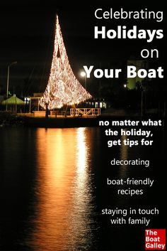 How do you make holidays special when there isn't much space and you're away from loved ones? Tips for any holiday or special occasion! via @TheBoatGalley