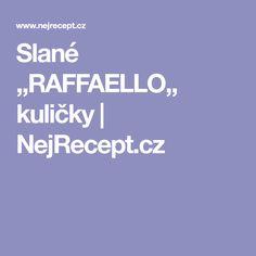 Slané ,,RAFFAELLO,, kuličky | NejRecept.cz