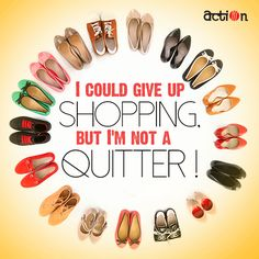 Quitting is for losers, and we don't like losing! Do we? #HappyShopping