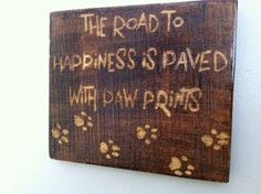 Pallet Sign  The Road to Happiness is Paved with by UpcycledStuff