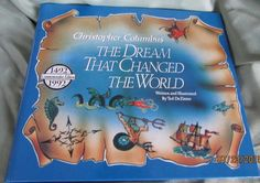 """Vintage1992 Book CHRISTOPHER COLUMBUS """"The Dream Changed The World"""" Ted DeZinno"""