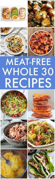 The BEST MeatFree and Vegan Recipes Whole 30 Paleo V GF The BEST easy quick and healthy recipes plantbased Lunch dinner snacks and salads vegan gluten fre. Whole 30 Vegetarian, Whole 30 Vegan, Whole Foods Vegan, Whole 30 Diet, Vegetarian Paleo, Cheap Vegetarian Recipes, Best Vegan Salads, Whole 30 Salads, Cheap Recipes