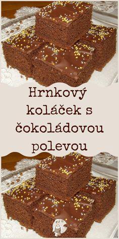 Hrnkový koláček s čokoládovou polevou Meat, Cooking, Fitness, Desserts, Food, Kitchen, Tailgate Desserts, Deserts, Essen
