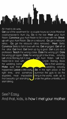 HIMYM Alternate Ending. Screw that dead-mother-Robin-and-Barney-divorce-Ted-somehow-still-gets-Robin shit. The shows ending was so stupid. How I Met Your Mother, Best Tv Shows, Best Shows Ever, Favorite Tv Shows, Movies And Series, Tv Series, Ted Mosby, Yellow Umbrella, Himym