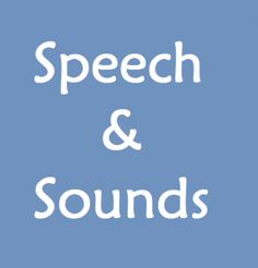Wonderful resource: Speech and Sounds Page