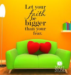 Wall Quotes Faith Bigger Than Fear - Vinyl Text Wall Decals Custom Home Decor Amazing Quotes, Great Quotes, Inspirational Quotes, Faith Quotes, Me Quotes, Wall Decals, Wall Stickers, Wall Art, Prayer Room
