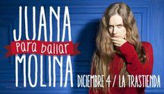 Juana Molina para bailar / 4 de diciembre 2014, en La Trastienda (Montevideo, Uruguay)