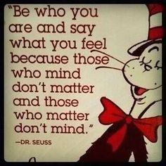 Dr Seuss is right! #Life #ChickLove
