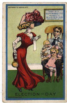 "Vintage Anti-Suffrage Postcards - ""Election-Day"" (Palczewski Postcard Archive via Soc Images)"