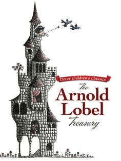 The Arnold Lobel Treasury (Dover Children's Classics) Date, Arnold Lobel, Dover Publications, Children's Literature, Great Stories, Childrens Books, Classic, Picture Books, Bears