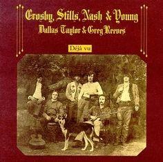 Crosby Stills Nash and Young - Deja Vu