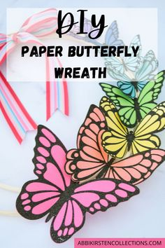 Follow this DIY Paper Butterfly Wreath Tutorial to make a colorful DIY wreath for spring- what's more cheerful than a flock of rainbow butterflies?!
