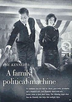 """Campaign of 1960~~July 19, 1960: Look magazine's story: """"The Kennedys: A Family Political Machine."""" ♡"""