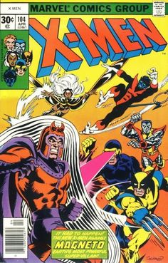 The X-Men #104 - The Gentleman's Name Is Magneto