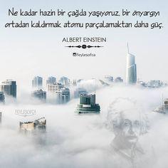 Ne kadar hazin bir çağda yaşıyoruz, bir önyargıyı ortadan kaldırmak atomu parçalamaktan daha güç. - Albert Einstein #sözler #anlamlısözler #güzelsözler #manalısözler #özlüsözler #alıntı #alıntılar #alıntıdır #alıntısözler #şiir #edebiyat