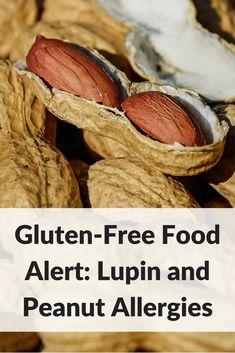 Gluten-free food alert for people with peanut allergies: Celiac disease warning