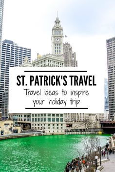 There is no better way to celebrate a holiday than to travel! Check out these travel ideas for St. Patrick's Day to inspire your next trip. | www.eatworktravel - The luxury, adventure couple!