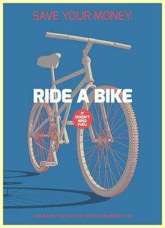 Ride a bike!!!