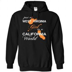 (WVJustCam002) Just A West Virginia Girl In A Californi - #college sweatshirt #sweater for teens. ORDER NOW => https://www.sunfrog.com/Valentines/-28WVJustCam002-29-Just-A-West-Virginia-Girl-In-A-California-World-Black-Hoodie.html?68278