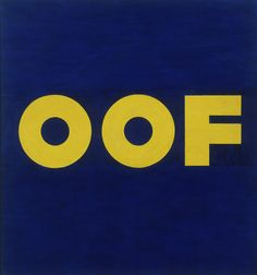 'OOF,' 1962 (reworked 1963); Edward Ruscha, American, born 1937; oil on canvas; Museum of Modern Art, New York.