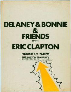 Delaney & Bonnie & Friends with Eric Clapton Vintage Concert Posters, Music Posters, Rock Band Posters, Psychedelic Music, Rock And Roll Bands, Poster Layout, Poster Pictures, Party Poster, Blues Music