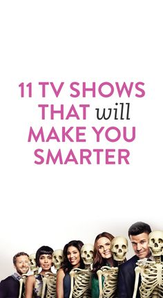 tv shows to watch that will make you smarter #smart #tv #shows #netflix #entertainment #list