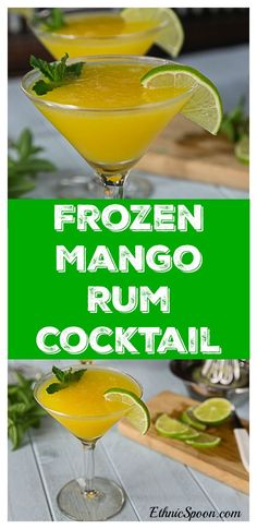 Beat the summer heat with a frozen mango rum cocktail with mint! Sweet, tart and delicious! #summercocktail #rum #rumcocktail #mango   ethnicspoon.com