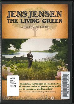 Earth Day Remembrance Of Jens Jensen >> 43 Awesome Landscape Architecture Dvds Images Landscape
