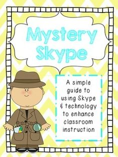 Mystery Skype Classroom Guide