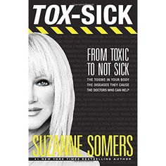 TOX-SICK: From Toxic to Not Sick Hardcover Book