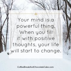 Your mind is a powerful thing.