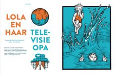 The famous Dutch tv-personality Mart Smeets wrote a beautiful story about his grandchild Lola in BLIKSEM magazine #1. The brilliant Ralf van der Kerkhof, aka Resuk, made the illustrations.