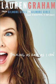 Lauren Graham reveals 'Talking As Fast As I Can' book cover