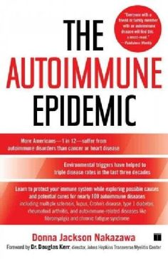 Hailed by Mark Hyman, MD, as a ray of light and hope for autoimmune sufferers, this groundbreaking book provides research and solutions for those affected by autoimmune disorders including Crohns dise Asthma, Guillain Barre, Psoriatic Arthritis, Arthritis Remedies, Arthritis Symptoms, Ulcerative Colitis, Hypothyroidism, Health Remedies, Chronic Fatigue Syndrome