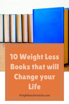 10 Weight Loss Books that Will Change your Life
