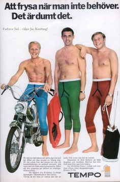 """""""I wanted to be on the bike, Lars always gets the bike."""" """"Well, at least you got a duffel bag. 1960s Fashion, Mens Fashion, Vargas Girls, Male Icon, Long Underwear, Crazy People, Vintage Ads, Menswear, Lingerie"""