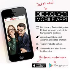 """Die s.Oliver Mobile App!. Immer Up-to-Date in der s.Oliver Welt – mit der neuen Mobile App """"IN YOUR POCKET""""!"""