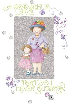 ❤I miss you Grandma❤️ (Artist Mary Engelbreit) Mary Engelbreit, Grands Parents, Grandchildren, Grandkids, Granddaughters, Decoupage, God First, Illustrations, Paper Dolls