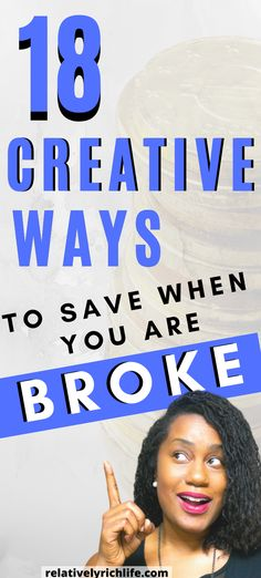 Relatively Rich Life - Creative Ways To Save Money When You Are Broke - Think yo. - Finance tips, saving money, budgeting planner Saving Money Quotes, Best Money Saving Tips, Money Saving Challenge, Ways To Save Money, Money Tips, How To Make Money, Total Money Makeover, Frugal Living Tips, Frugal Tips