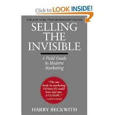 Selling the Invisible: A Field Guide to Modern Marketing - Recommended by…