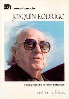 IGLESIAS, Antonio. Escritos de Joaquín Rodrigo. Madrid: Editorial Alpuerto.