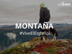 Spanish Word of the Day: MONTAÑA #ViveElEspañol #Spanish #LearnSpanish