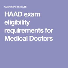 HAAD exam eligibility requirements for Medical Doctors