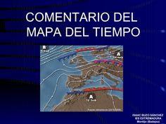 comentario-del-mapa-del-tiempo by Isaac Buzo via Slideshare