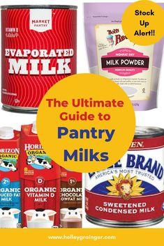 The Ultimate Guide to Pantry Milks: Shelf-Stable Milk, Evaporated Milk, Milk Powder and Sweetened Condensed Milks Evaporated Milk, Condensed Milk, Uht Milk, Milk Brands, Milk Dessert, Indian Dessert Recipes, Milk Recipes, Healthy Recipes, Arabic Dessert