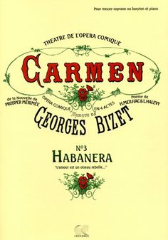 """""""Carmen"""" by Georges Bizet"""