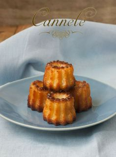 Sweet & Sour: CANNELÉ DE BORDEAUX