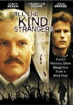 All the Kind Strangers  - FULL MOVIE - Watch Free Full Movies Online: click and SUBSCRIBE Anton Pictures  FULL MOVIE LIST: www.YouTube.com/AntonPictures - George Anton -   A couple traveling through a backwoods area are held by a a group of orphans who want them to become their parents. Unfortunately, the kids have a habit of killing adults who refuse that particular honor.