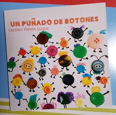 Coleccionando cuentos: Un puñado de botones Anti Bullying, Preschool Activities, Kids And Parenting, Childrens Books, Literacy, How To Plan, Learning, Crafts, Internet