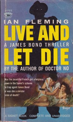 Ian Fleming: Live and let die. Signet Books 1959. Cover art by Baryé Phillips.